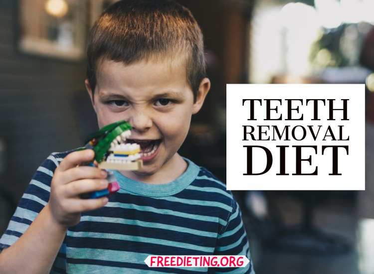 Teeth Removal Diet