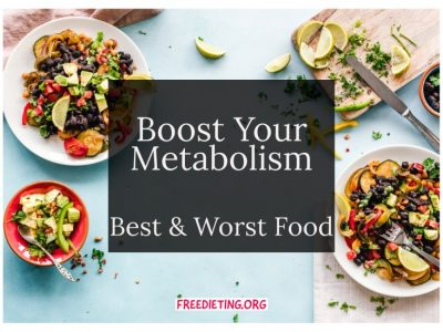 Top Best and Worst Foods for Metabolism
