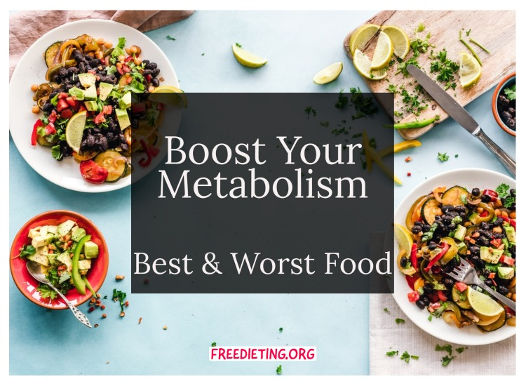 best and worst food for metabolism