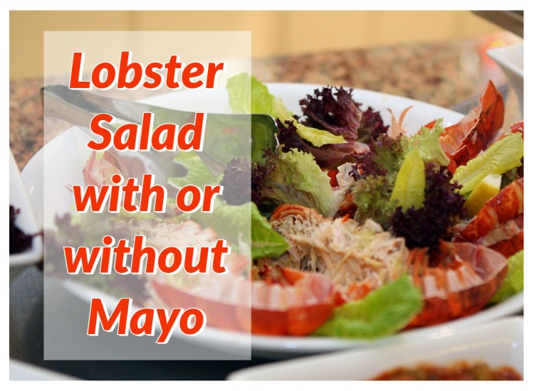How to Make Lobster Salad with or without Mayo