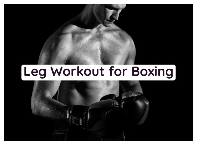 best leg workout for boxing